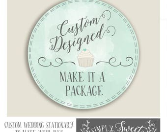 Make it a PACKAGE. Choose any design already in our shop and create a package that includes sign, stickers and buffet labels.