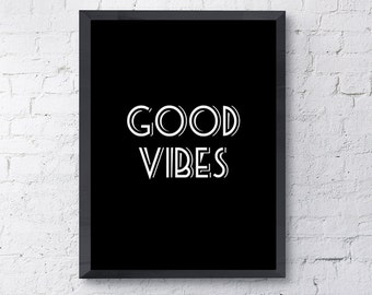 """Typography Poster """"Good Vibes"""" Instant Digital Download, Printable Print, Motivational Inspirational Happy Wall Art"""