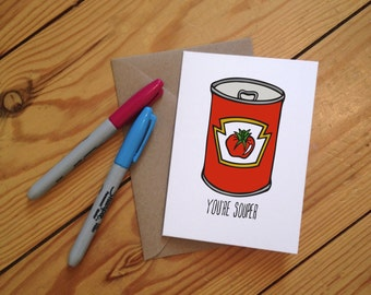 You're Souper' Illustrated Greetings Card