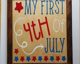 My First 4th of July Wooden Sign