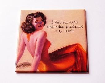 Humorous Magnet, Funny Magnet, workout magnet, Humor, I get enough exercise, Kitchen Magnet, Fridge magnet, Humor, Retro Design (5660)