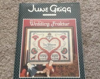 SUMMERSALE June Grigg 18th Century Wedding Fraktur Counted Cross Stitch Pattern booklet