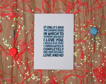 "Valentines card - Love in 140 characters - funny ""alternative"" valentines card - Emily Salinas / Kady Potter"