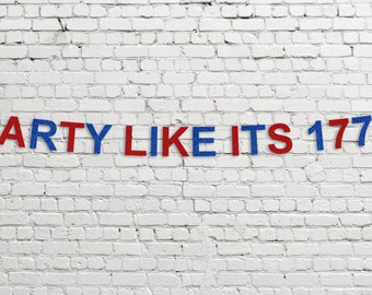Party Like It's 1776 Banner // 4th of July Decor // AMERICA!!