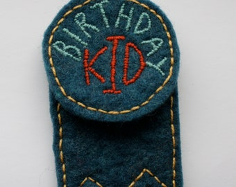 Birthday Badge // Hand Embroidered // Hand Felted // Wool
