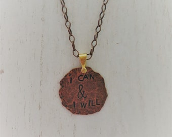 Natural Healing 'I can & I will' Copper Necklace Pendant  - Ladies