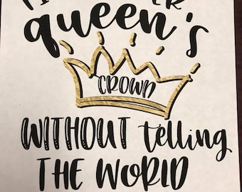 Fix another queen's crown without telling the world it was crooked. sublimation transfer