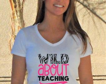 Wild About Teaching V-Neck Shirt