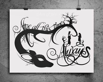 "Harry Potter Always Snape and Lily 12""x18"" 100lb Screen Print patronus love quotes severus snape after all this time harry potter gift"