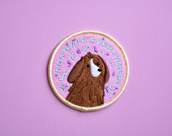 Dog Hair Everywhere // Funny Iron on Patch // Dog Patch // Dog Badge // Iron on Patches for Jackets // Cute Dog Patch // Funny Dog Patch
