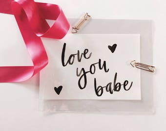 Love You Babe | watercolor Print | modern Print | calligraphy Print | love you