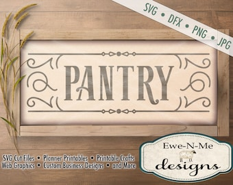 Pantry SVG - Pantry sign svg - pantry cut file - rustic pantry design svg - farmhouse style pantry svg - Commercial Use svg, dxf, png, jpg