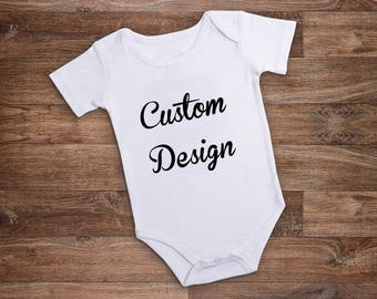 Personalized Custom Bodysuit - Your Text Here - Your Design Here - Custom Creeper - Personalized Baby Gift - Personalized Baby Shower Gift