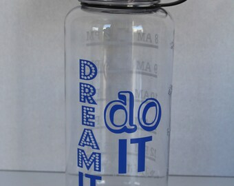 "34oz Water Bottle - ""Dream it, do it"""
