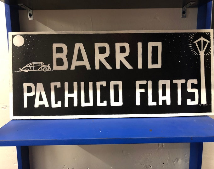Pachuco Flats Wood Sign