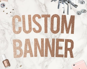 Custom Party Banner / Rose Gold glitter banner / Personalised Banner / Wedding / Bachelorette Photoshoot Party Banner