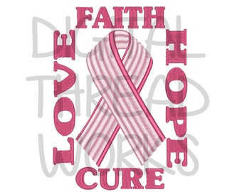 Breast Cancer Awareness Pink Ribbon Embroidery Design for 4x4 5x7 & 8x10 inch hoops. Instant Download Love Faith Hope Cure Item# LFHC