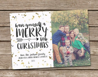 Photo Christmas Card : Faux Gold Foil Have Yourself A Merry Little Christmas Confetti Triangle Custom Photo Holiday Card Printable