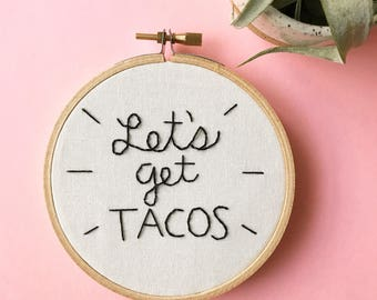tacos embroidery hoop