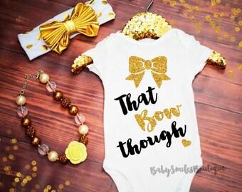 That Bow Though Gold Glitter Shirt Fashion Shirt Baby Girl Shirt Hipster Shirt Birth Announcement Bodysuit Girl Shirt Baby Shower Gift 522