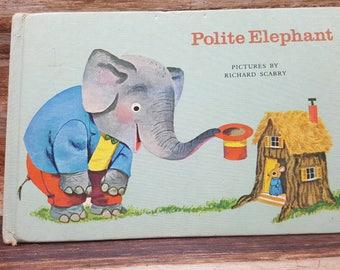 Polite Elephant, 1963, Richard Scarry, READ DESCRIPTIONS, vintage kids book
