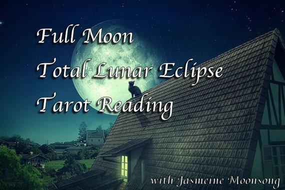 Full Moon Total Lunar Eclipse Tarot Reading