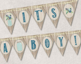 It's a Boy Banner Printable, Baby Shower Banner INSTANT DOWNLOAD Rustic Mason Jar It's a boy Baby Shower Banner, Boy baby shower decor