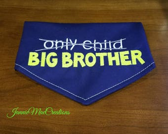 Big Brother tie on dog bandana  - Embroidered Dog Scarf - pregnancy announcement - photo prop