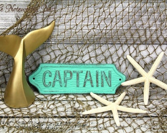ANY COLOR Captain sign / Nautical decor // Boat Decor  / Man Cave / Ship Decor / Boat Captain / Beach Decor / Coastal Living / Gift for Dad