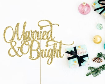 Wedding Christmas Cake Topper, Wedding Cake Topper, Winter Wedding, Married & Bright, Christmas Wedding, Engagement Party, Snowflake Topper