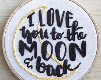 To the Moon and Back. Handmade in Hawaii. Hand Embroidered. Hoop Art. Wall Art.