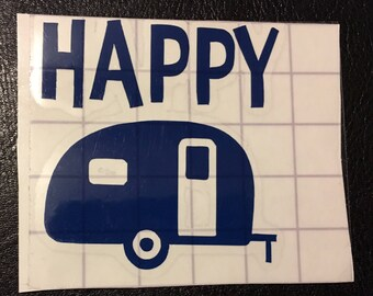 Happy camper vinyl decal for glass, plastic, car
