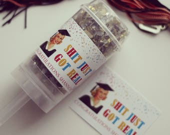 Graduation - Shit Just Got Real - Custom Confetti Poppers - Set of 5