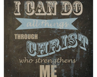 All things through christ, poster print!