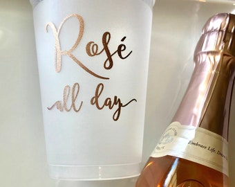 ROSÉ ALL DAY Frosted Shatterproof Cups | Set of 10 | 12 oz. | Rose Gold Foil Print