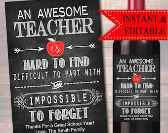 EDITABLE Teacher Gift, End of School Year Wine Label INSTANT DOWNLOAD, Printable Teacher Appreciation, Teacher Wine Label, Christmas Gift