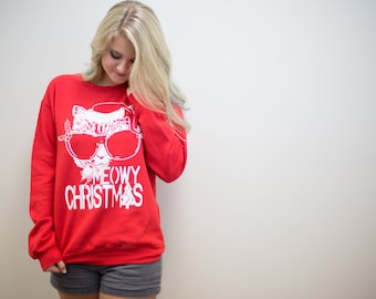 Christmas shirts, Christmas Sweater, Meowy Christmas, funny sweatshirt, ugly christmas sweater, friend gift, holiday sweater, cat lover gift