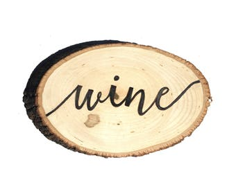 Wine Wooden Plaque