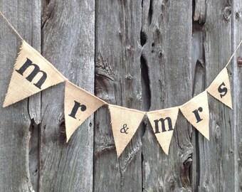 Mr. & Mrs. Banner, wedding decoration, rustic wedding, pennant, mr. and mrs., wedding decor, burlap wedding sign, barn wedding