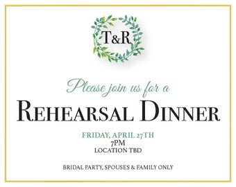Greenery Rehearsal Dinner Invitation *DIGITAL*