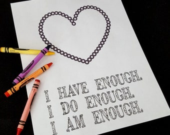 I have enough, I do enough, I am enough, adult coloring page, INSTANT DOWNLOAD, motivational art, coloring words, you are enough message