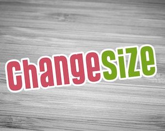 Change Size