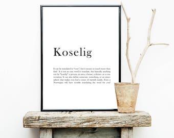 FREE SHIPPING** Koselig definition - Norwegian Quote - Norwegian definition - Koselig Quote - Norwegian Poster