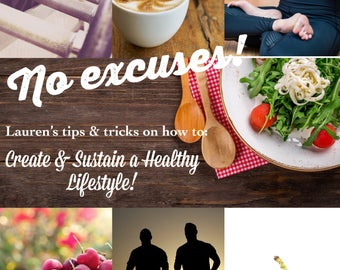 How to: Create & Sustain a Healthy Lifestyle