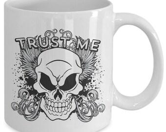 Trust Me Skull 11oz White Coffee Mug