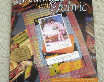 Fabric Art Book: Creating With Fabric by Jill Haglund - Creative Crafting - Dolls - Quilts - Scrapbooks and more