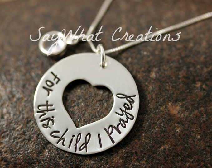 For This Child I Prayed custom hand stamped necklace with birthstone