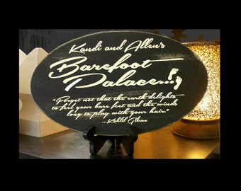 "Customized ""Barefoot Palace"" Wood Sign with Kahlil Gibran Quote"