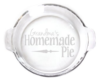 Engraved 9in Pie Plate with handles baking dish for your kitchen  etching 6130 Grandma's Famous Pies
