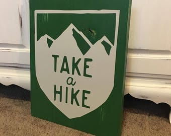 Take A Hike Wooden sign